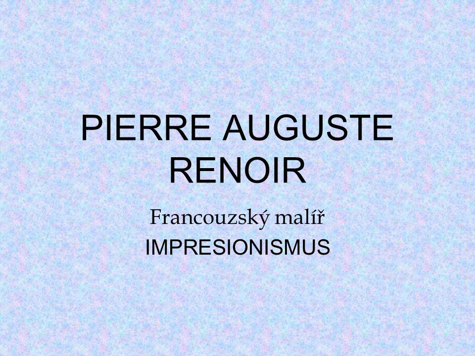 Francouzský malíř IMPRESIONISMUS