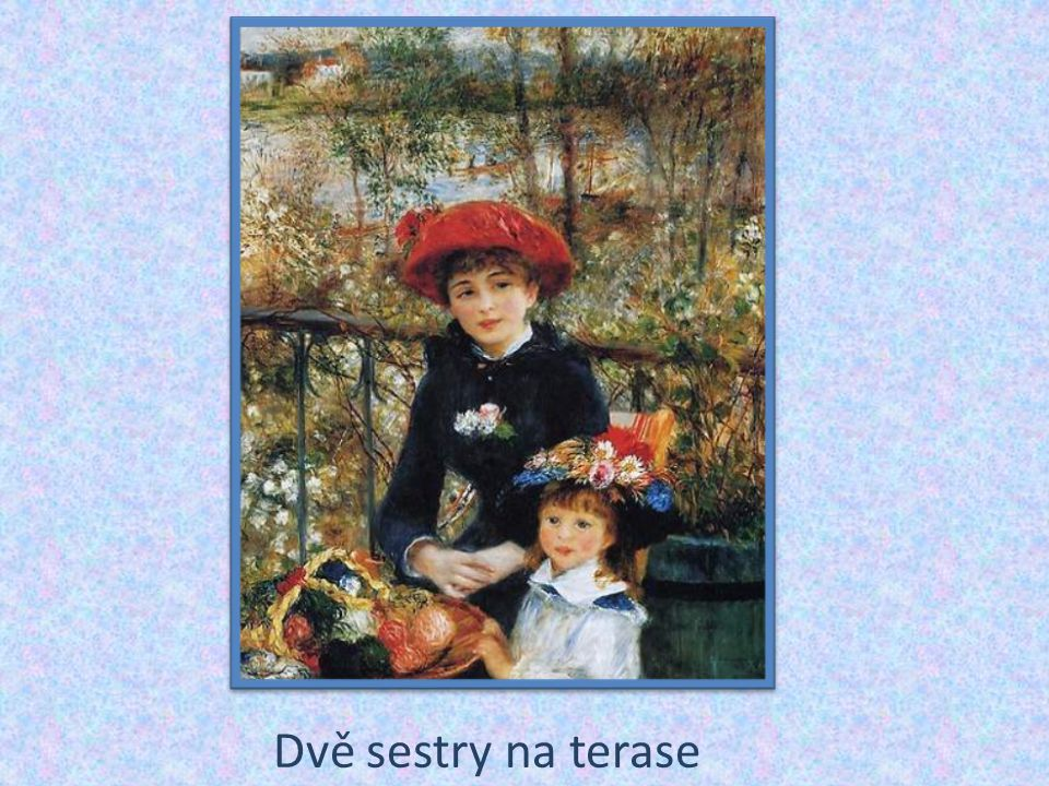 Dvě sestry na terase
