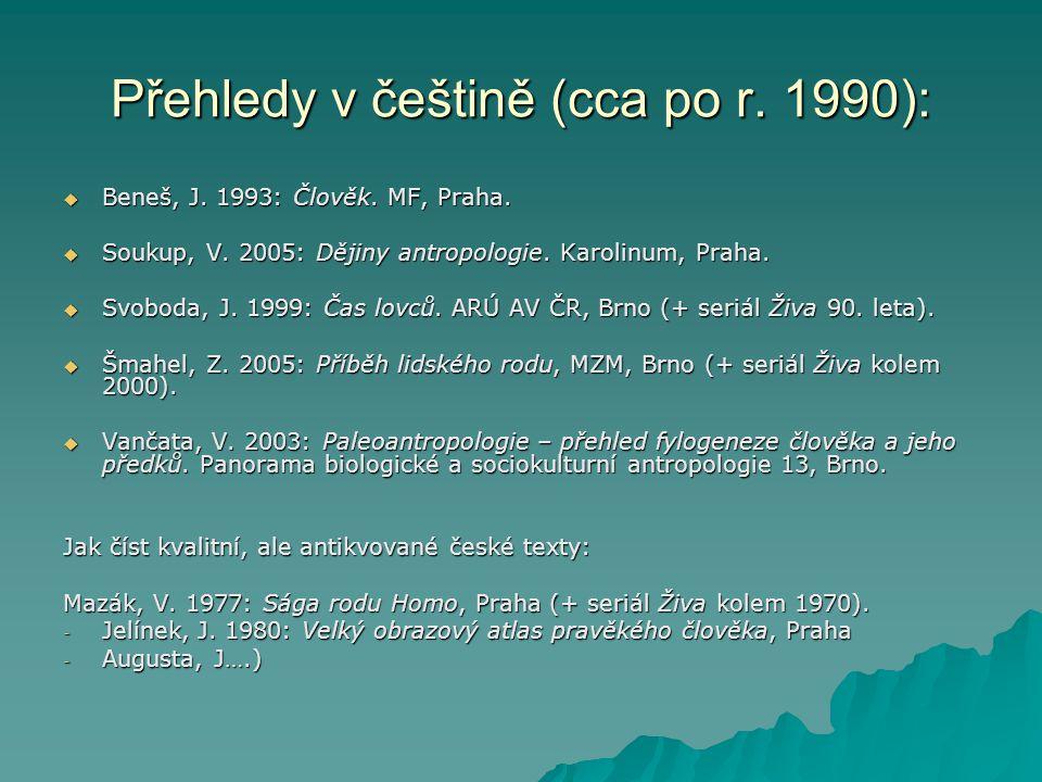 Přehledy v češtině (cca po r. 1990):
