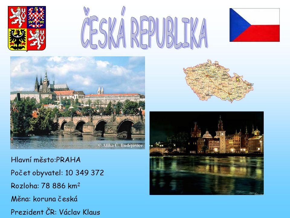 ČESKÁ REPUBLIKA Hlavní město:PRAHA Počet obyvatel: 10 349 372