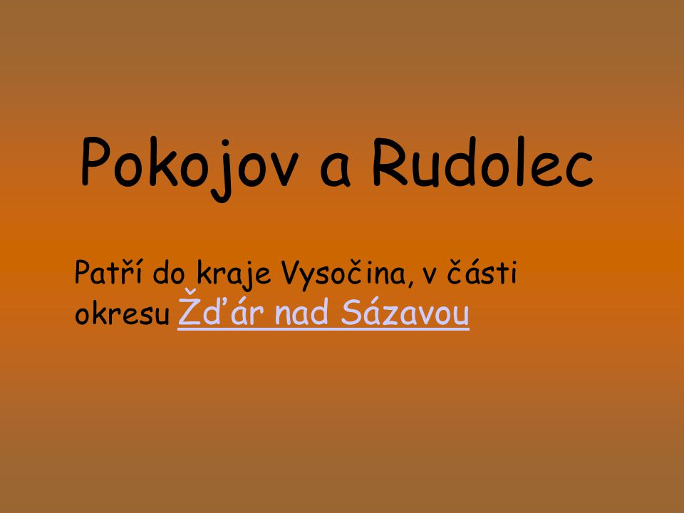 Patří do kraje Vysočina, v části okresu Žďár nad Sázavou