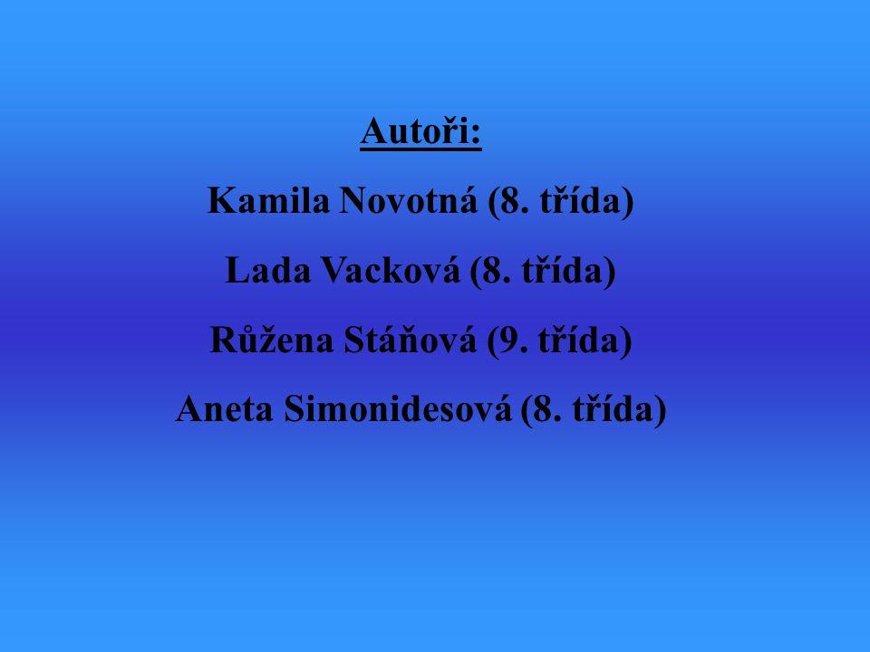 Kamila Novotná (8. třída) Lada Vacková (8. třída)