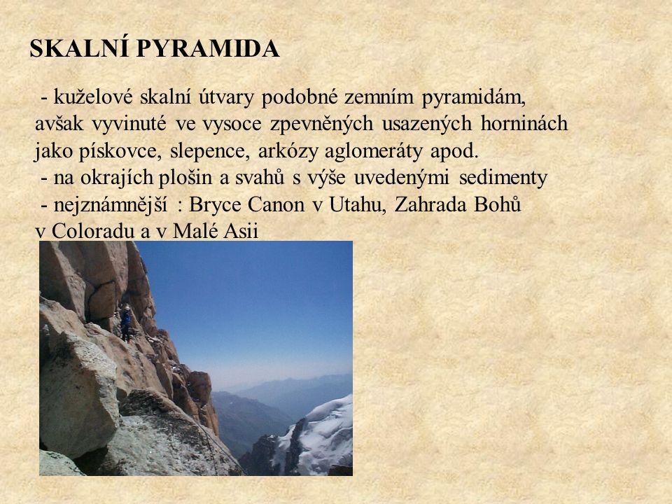 SKALNÍ PYRAMIDA