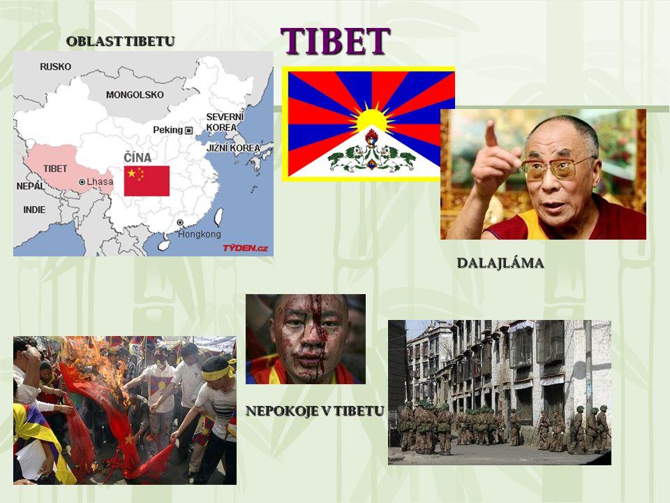 TIBET OBLAST TIBETU DALAJLÁMA NEPOKOJE V TIBETU