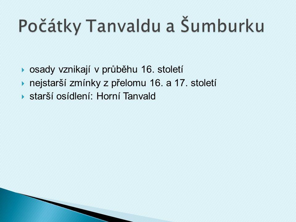 Počátky Tanvaldu a Šumburku
