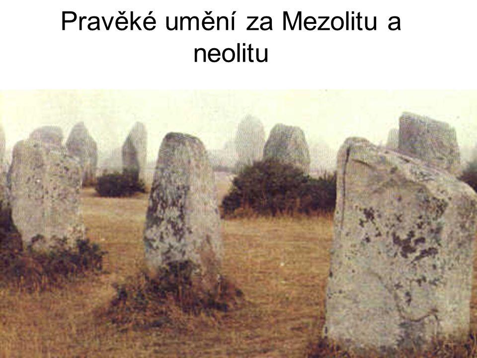 Pravěké umění za Mezolitu a neolitu