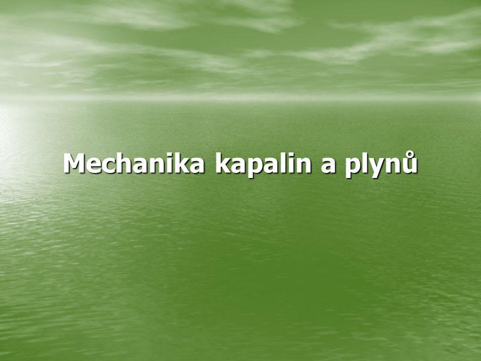 Mechanika kapalin a plynů