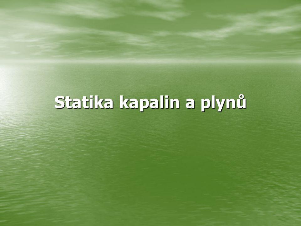 Statika kapalin a plynů