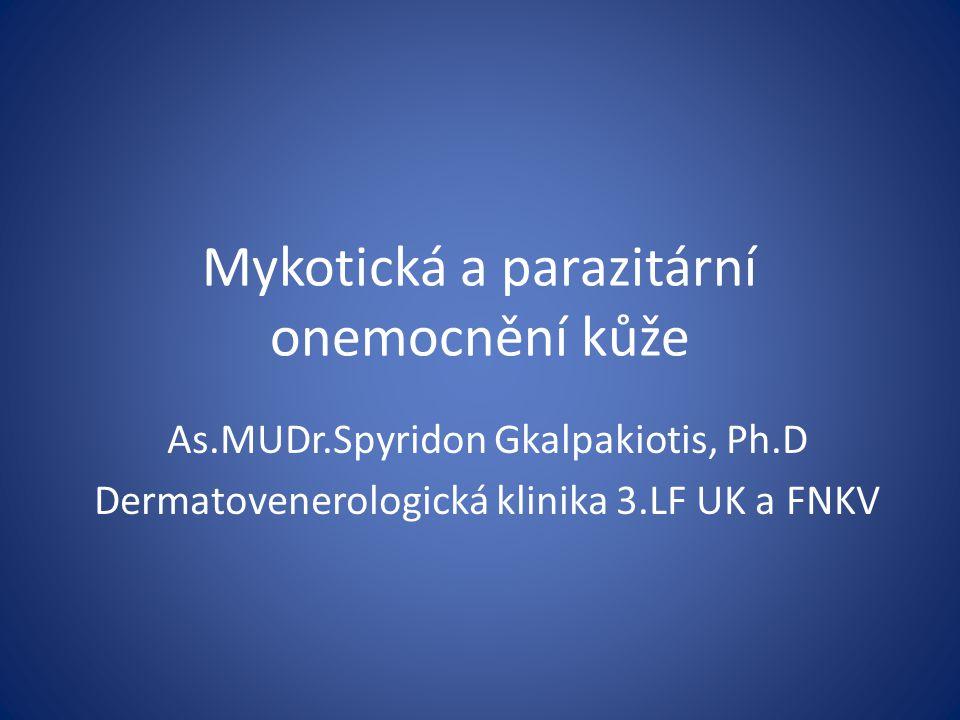 Mykotická a parazitární onemocnění kůže
