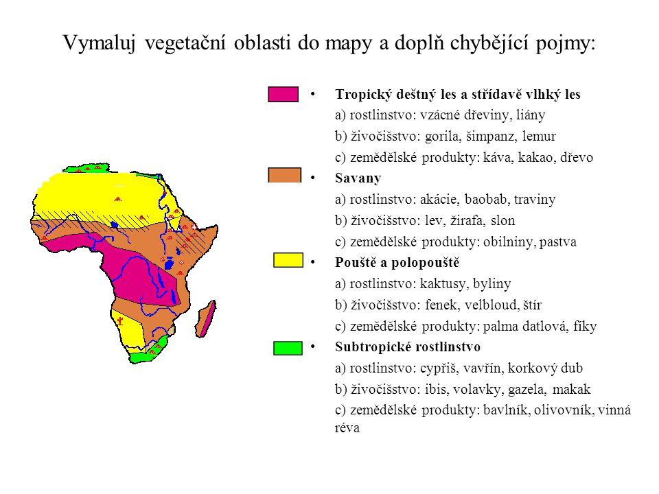 Vymaluj vegetační oblasti do mapy a doplň chybějící pojmy: