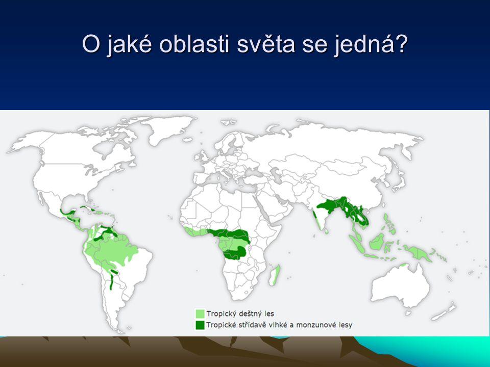 O jaké oblasti světa se jedná