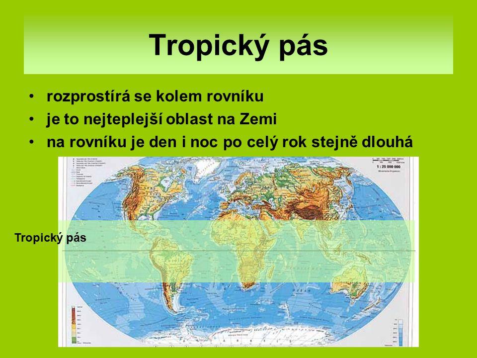 Tropický pás rozprostírá se kolem rovníku