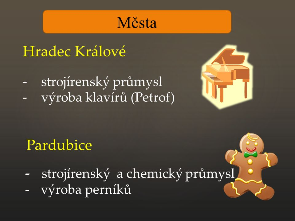 Města Hradec Králové Pardubice strojírenský a chemický průmysl