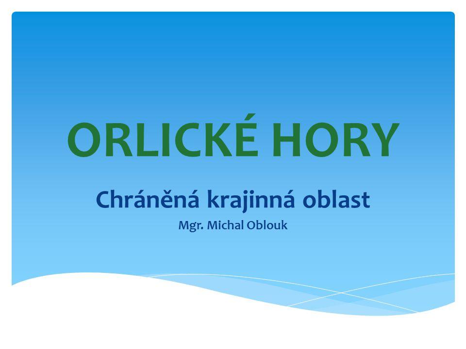 Chráněná krajinná oblast Mgr. Michal Oblouk