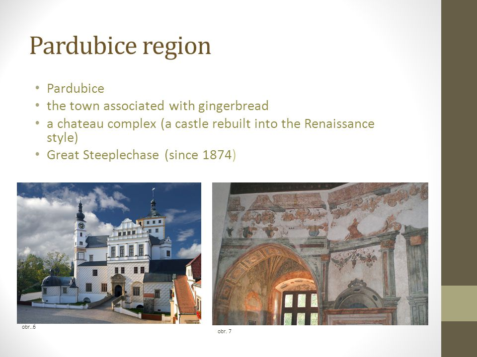 Pardubice region Pardubice the town associated with gingerbread