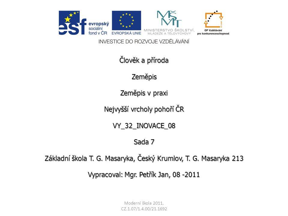 Nejvyšší vrcholy pohoří ČR VY_32_INOVACE_08 Sada 7