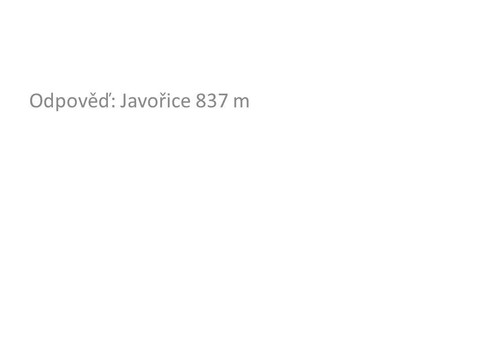 Odpověď: Javořice 837 m
