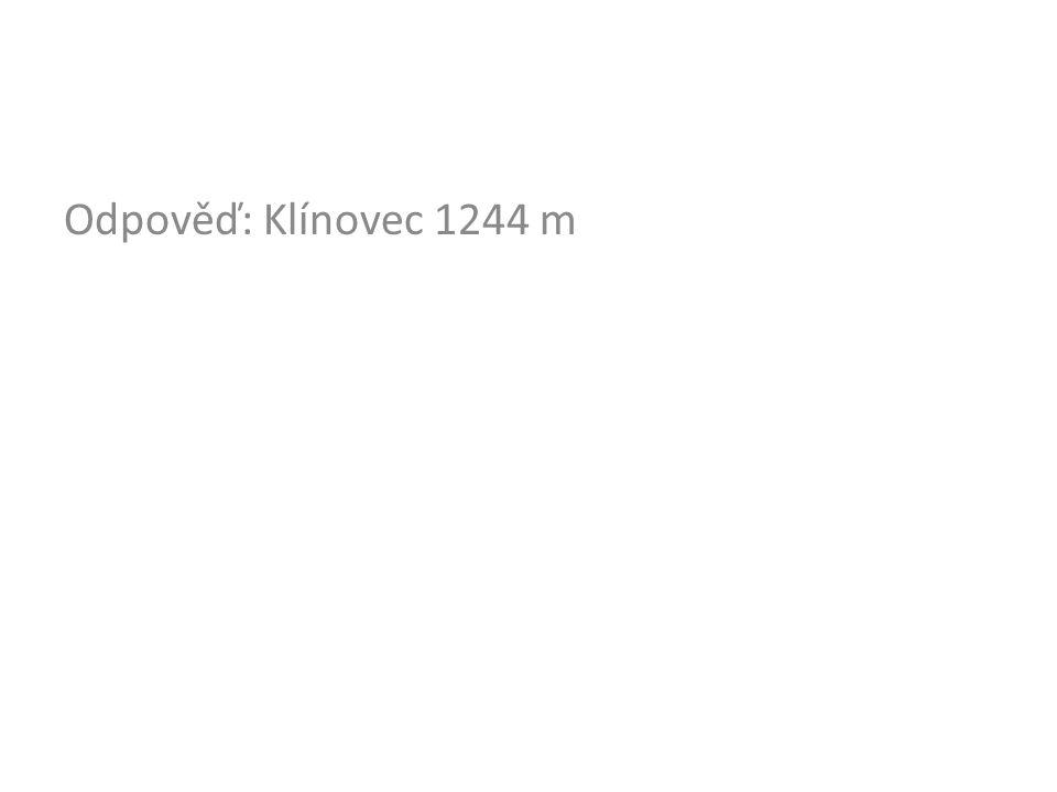 Odpověď: Klínovec 1244 m