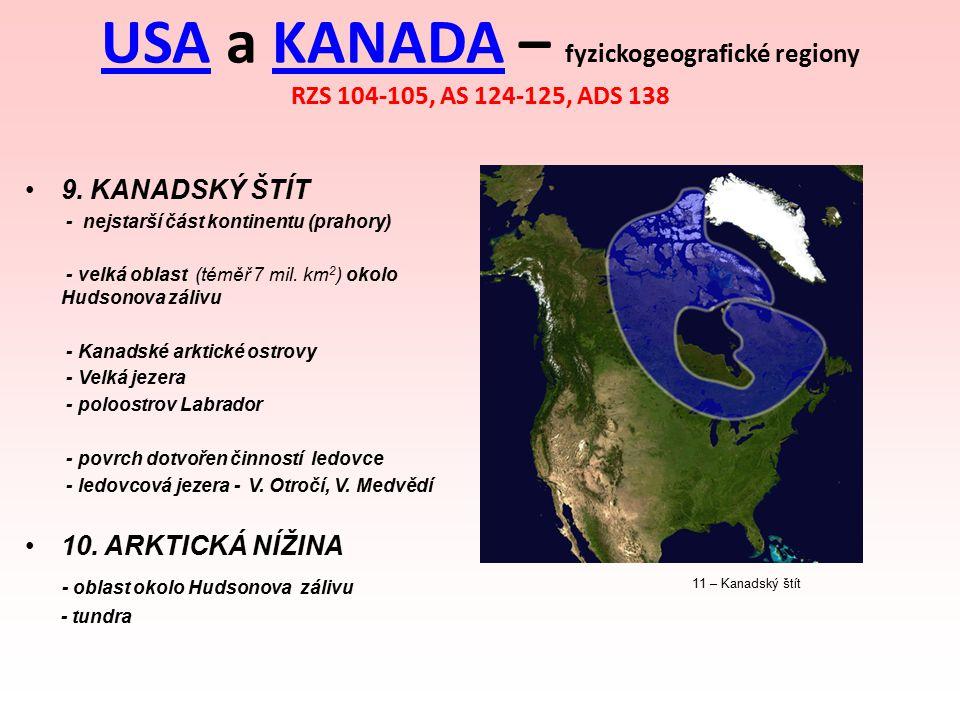 USA a KANADA – fyzickogeografické regiony RZS 104-105, AS 124-125, ADS 138