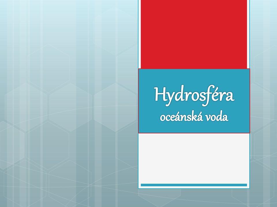 Hydrosféra oceánská voda