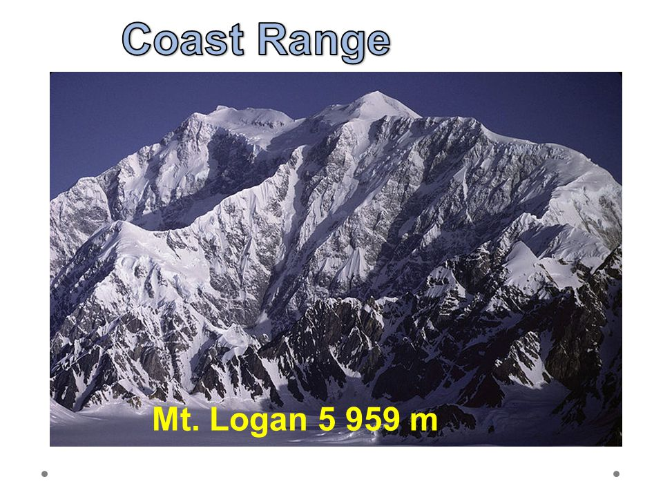 21.6.2012 Coast Range. Pobřežní pásmo = Coast Range; Táhne se z Aljašky podél pobřeží až na Kalifornský poloostrov.