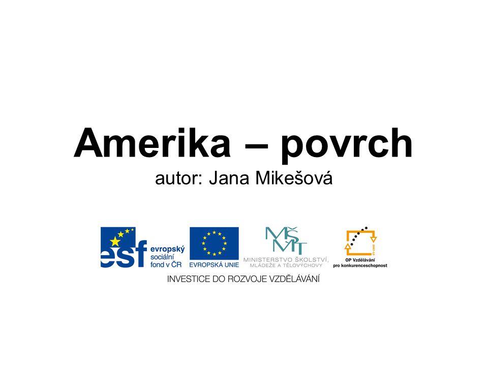 Amerika – povrch autor: Jana Mikešová