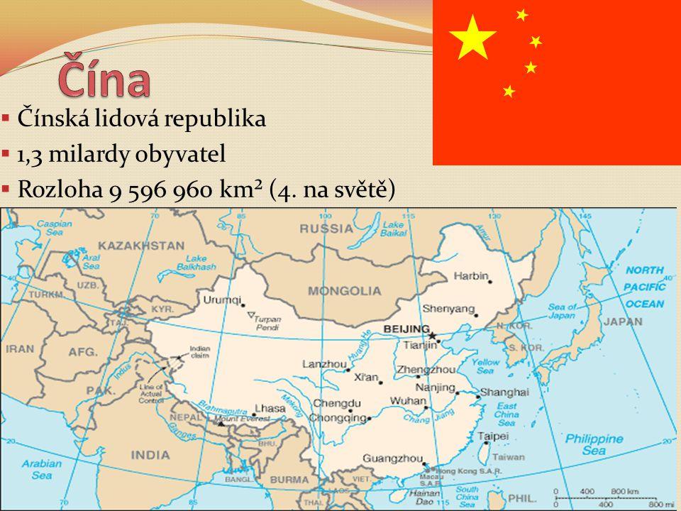 Čína Čínská lidová republika 1,3 milardy obyvatel