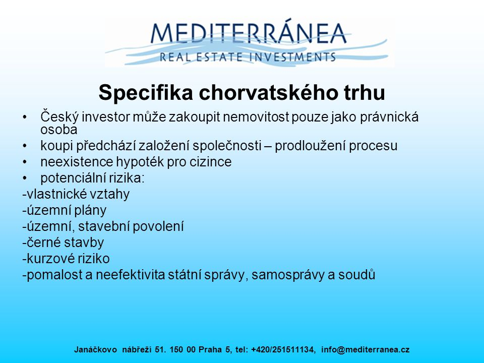 Specifika chorvatského trhu