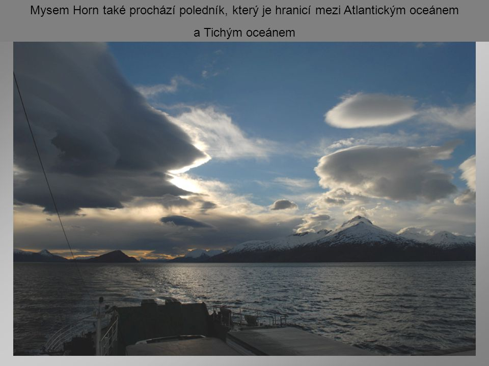 Mysem Horn také prochází poledník, který je hranicí mezi Atlantickým oceánem