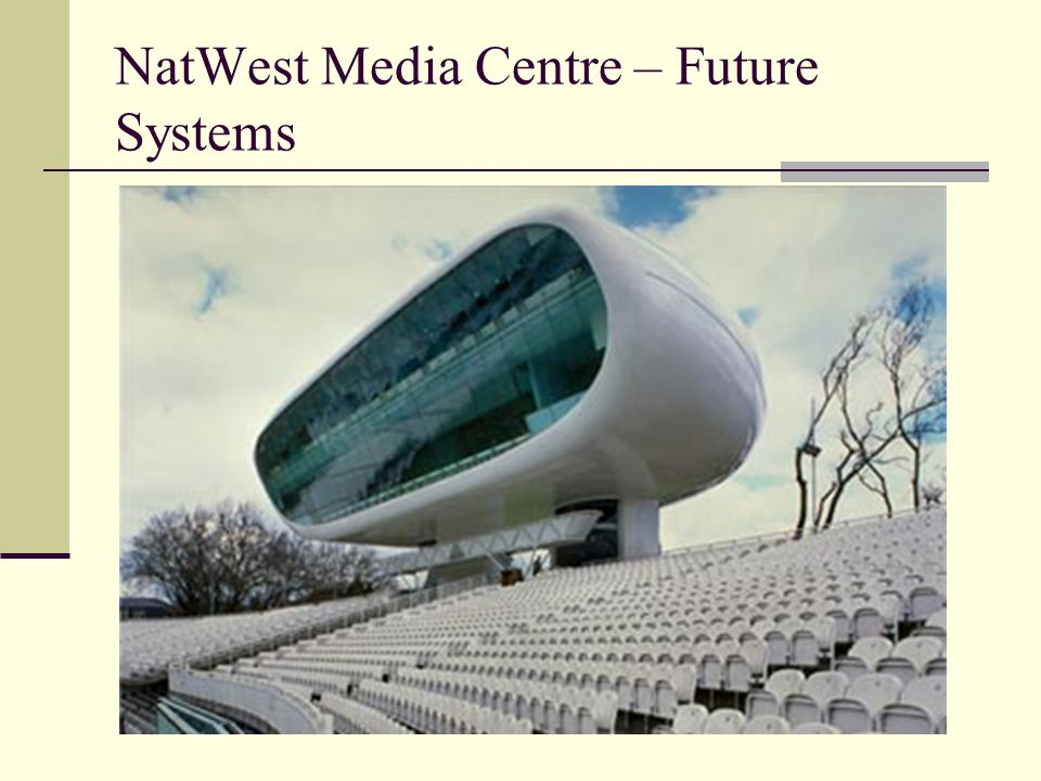 NatWest Media Centre – Future Systems