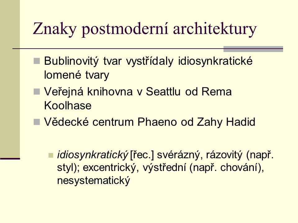 Znaky postmoderní architektury