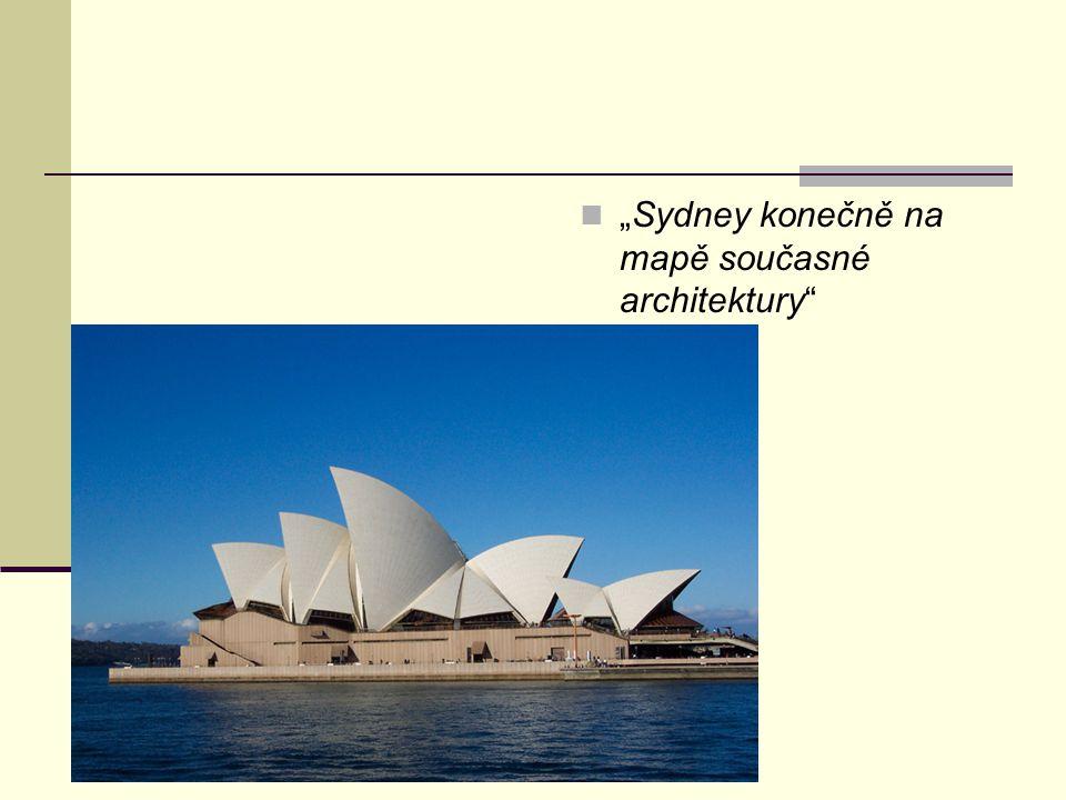 """""""Sydney konečně na mapě současné architektury"""