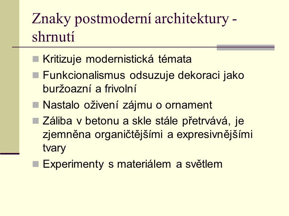 Znaky postmoderní architektury - shrnutí