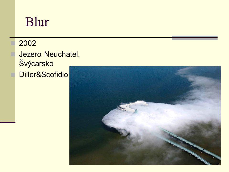 Blur 2002 Jezero Neuchatel, Švýcarsko Diller&Scofidio