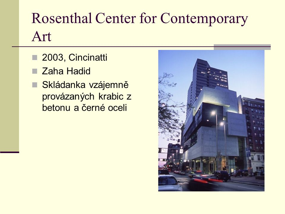 Rosenthal Center for Contemporary Art