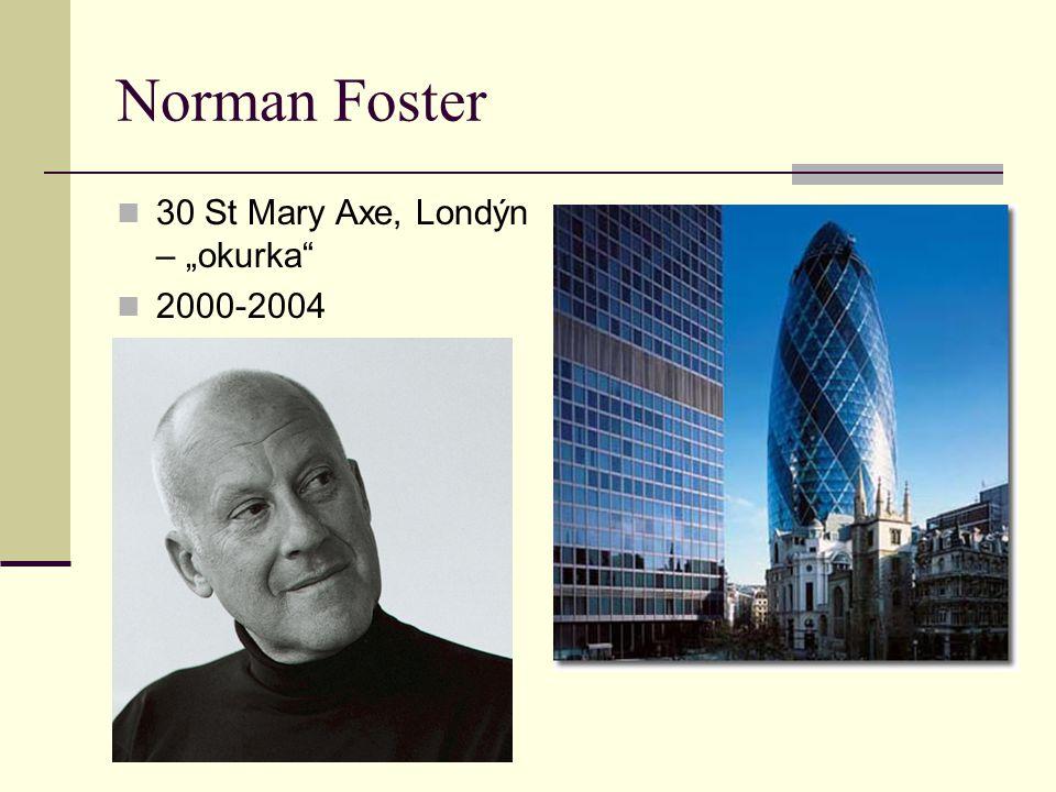 "Norman Foster 30 St Mary Axe, Londýn – ""okurka 2000-2004"