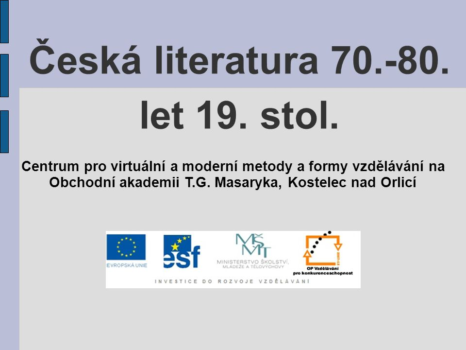 Česká literatura 70.-80. let 19. stol.