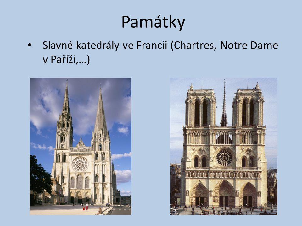 Památky Slavné katedrály ve Francii (Chartres, Notre Dame v Paříži,…)