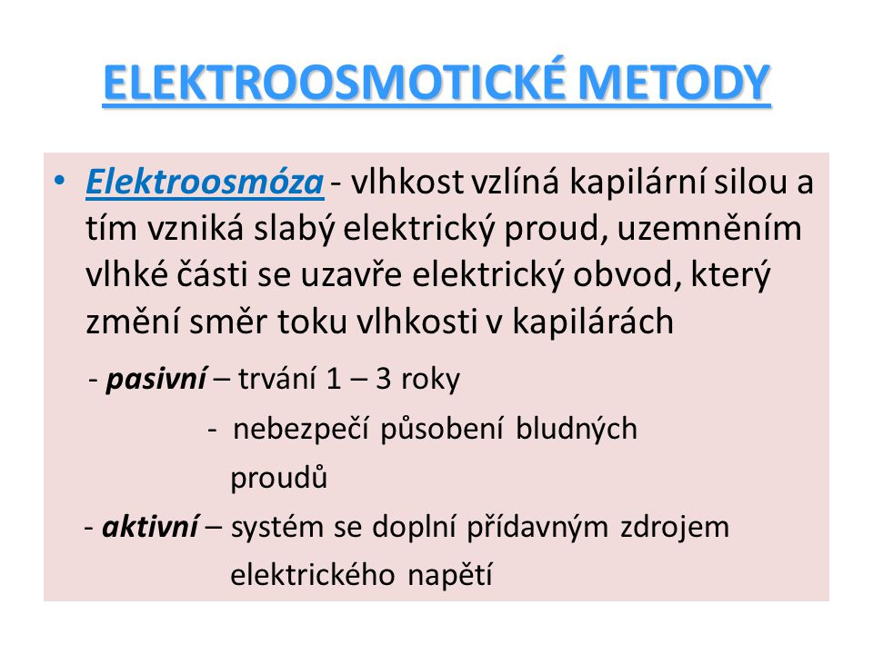 ELEKTROOSMOTICKÉ METODY