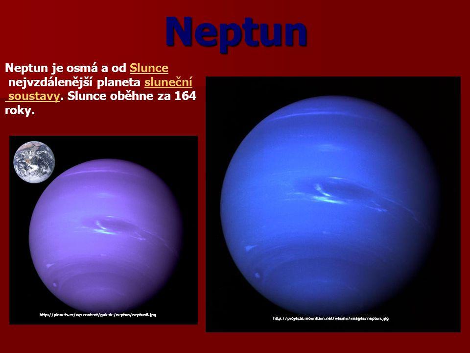 Neptun Neptun je osmá a od Slunce nejvzdálenější planeta sluneční