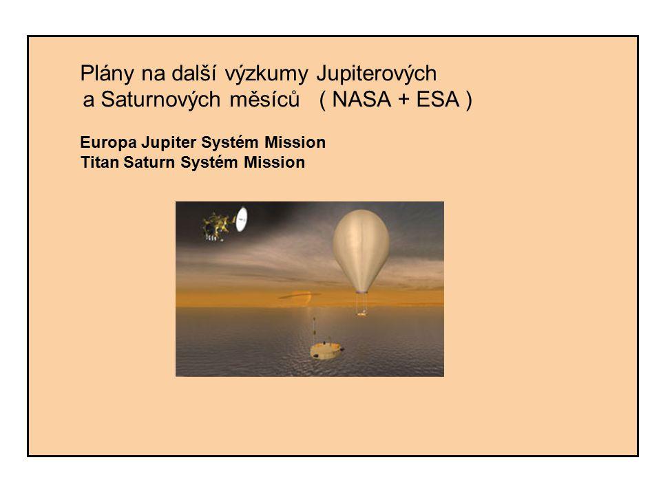 a Saturnových měsíců ( NASA + ESA )