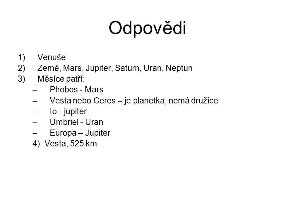 Odpovědi Venuše Země, Mars, Jupiter, Saturn, Uran, Neptun