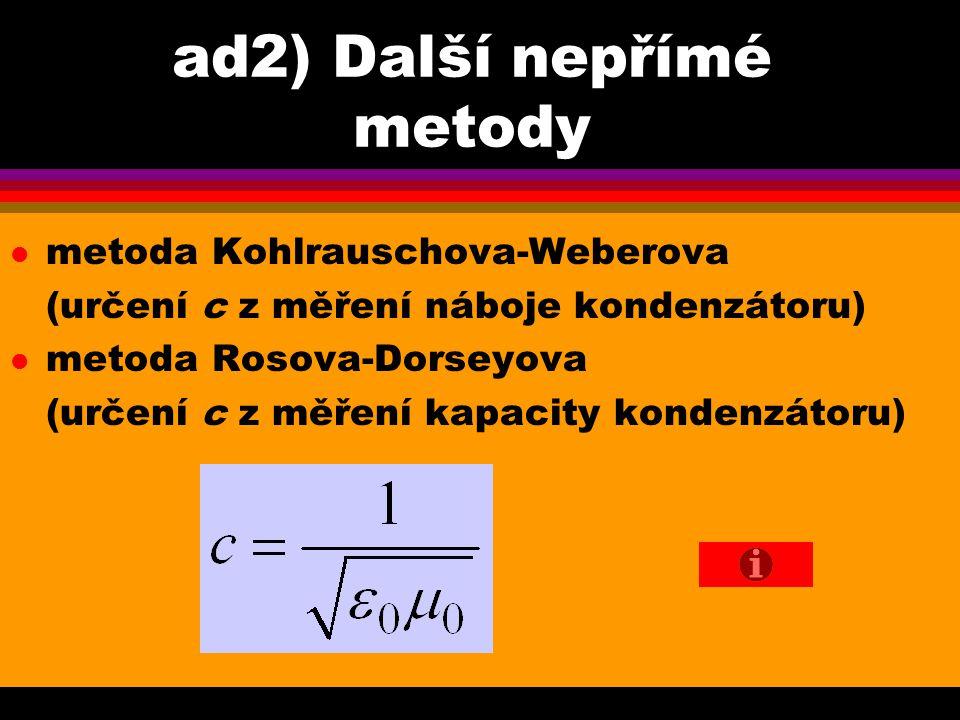 ad2) Další nepřímé metody
