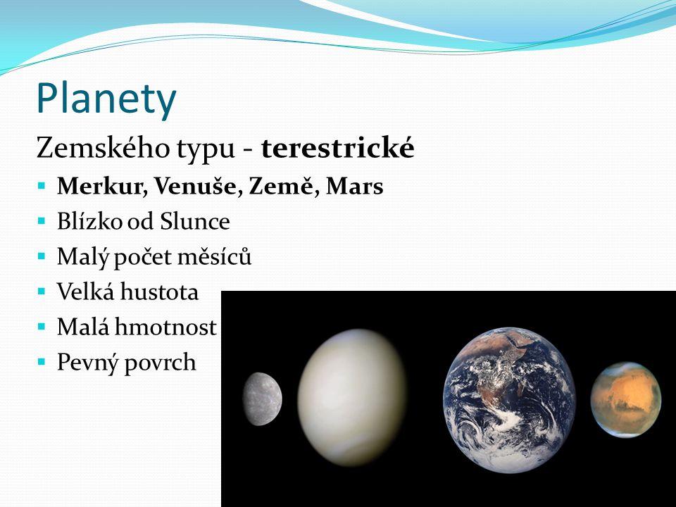 Planety Zemského typu - terestrické Merkur, Venuše, Země, Mars