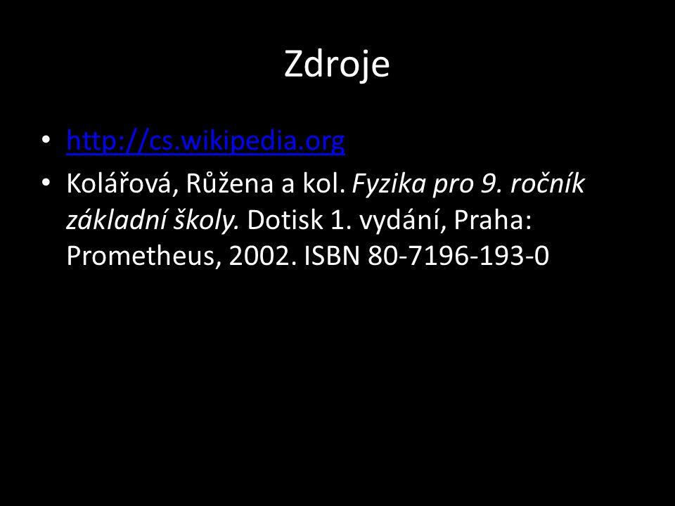 Zdroje http://cs.wikipedia.org
