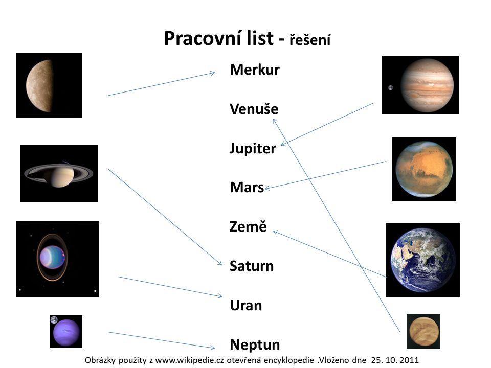 Pracovní list - řešení Merkur Venuše Jupiter Mars Země Saturn Uran