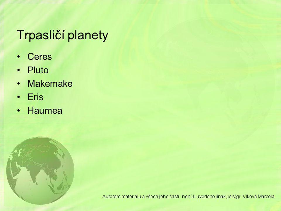 Trpasličí planety Ceres Pluto Makemake Eris Haumea