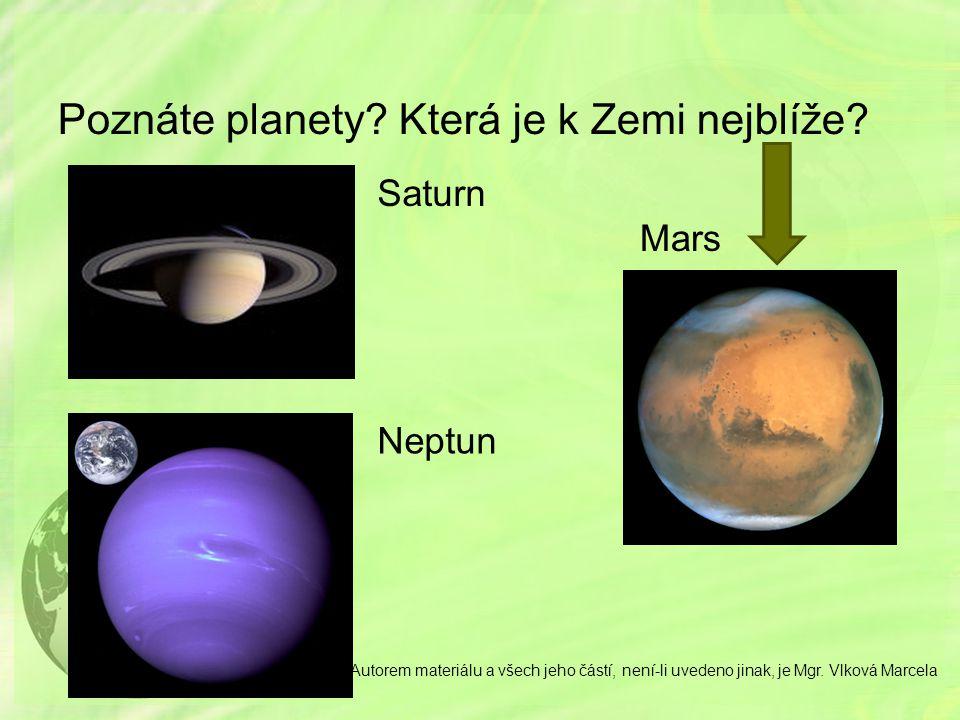 Poznáte planety Která je k Zemi nejblíže