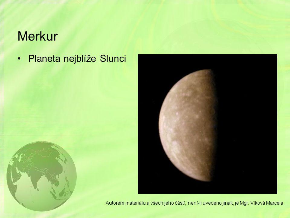 Merkur Planeta nejblíže Slunci