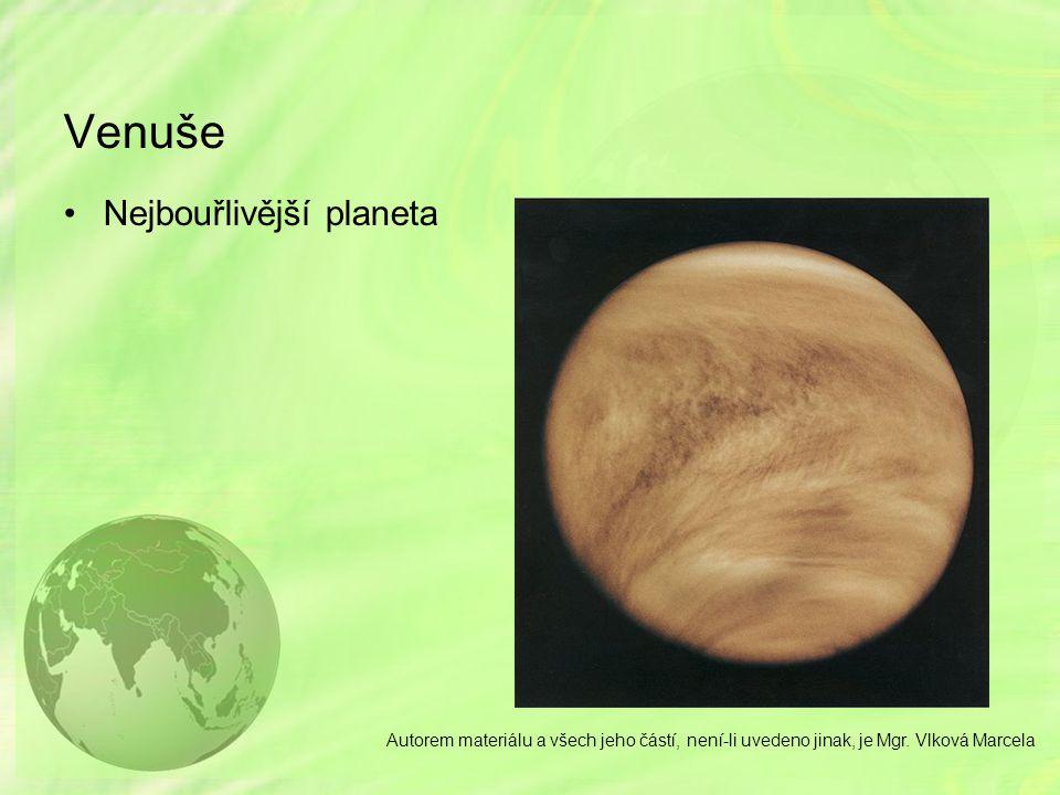 Venuše Nejbouřlivější planeta